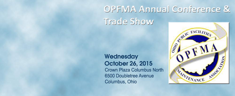 JOIN US!           OPFMA Annual Conference & Trade Show